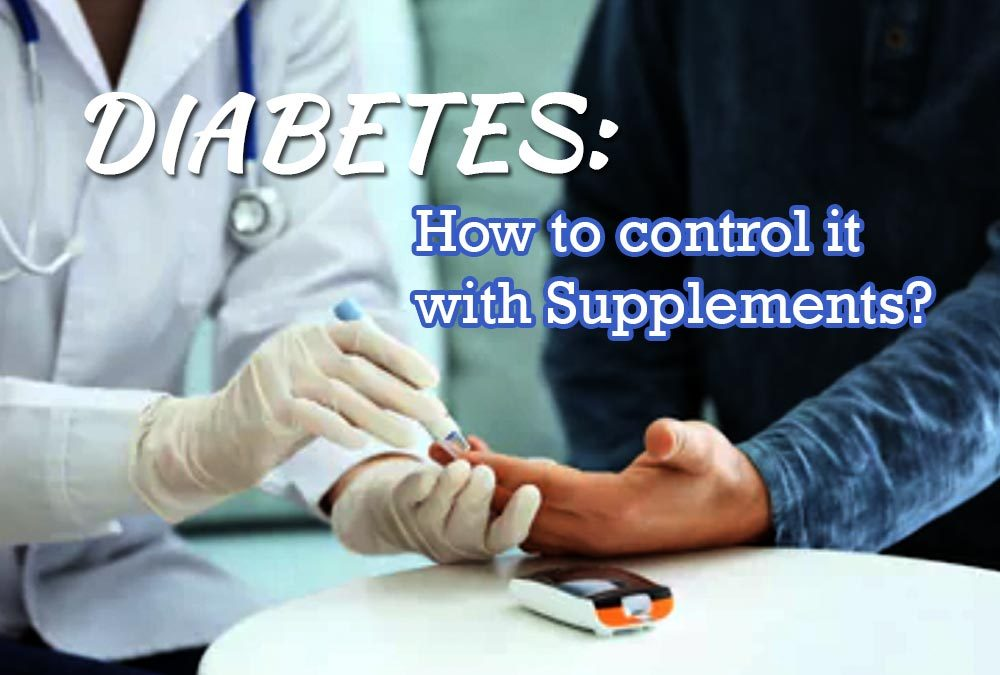 Diabetes - How to control it with supplements - AA Pharmacy Health Tips
