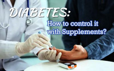 DIABETES: How To Control It With Supplements?