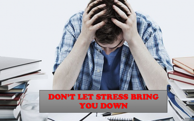 Don't Let Stress Bring You Down
