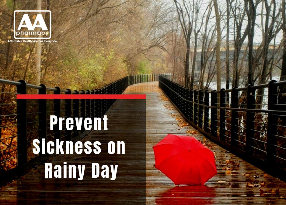 Prevent Sickness on Rainy Day