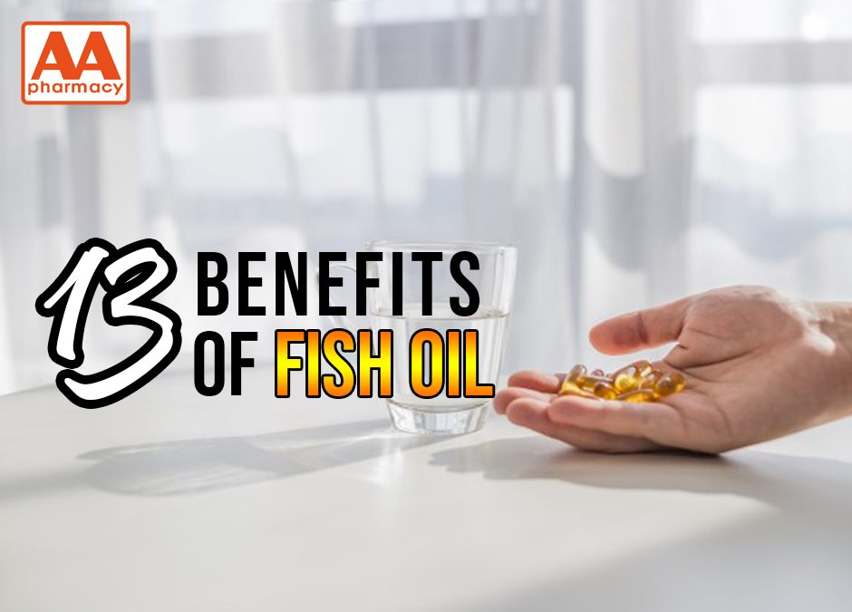 13 Benefits of Fish Oil