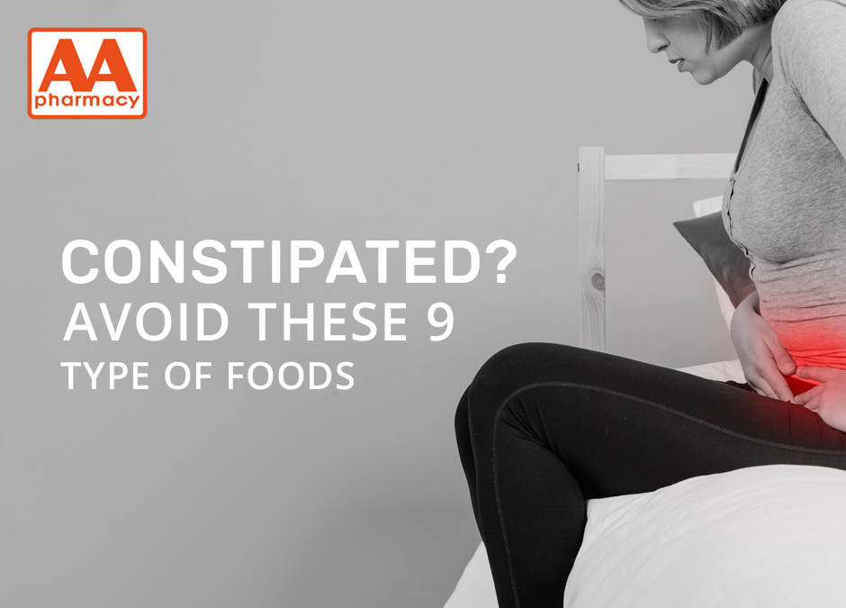 Constipated? Avoid These 9 Type of Foods